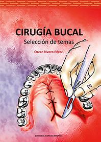 Cirugía bucal. Selección de temas